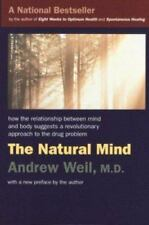 The Natural Mind: A New Way of Looking at Drugs and the Higher Consciousness