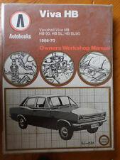 VAUXHALL VIVA HB 1966-70 hardback BOOK, service repair owners workshop manual.