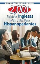 2,001 Most Useful English Words for Spanish Speakers by Pablo Garcia (Paperback, 2011)