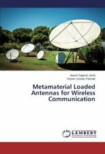 Metamaterial Loaded Antennas for Wireless Communication, Jayant 9783659226915,,