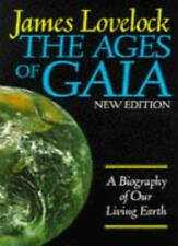 The Ages of Gaia: A Biography of Our Living Earth,James Lovelock