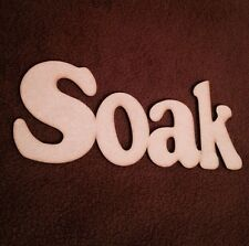 Wooden Sign Word Soak Decor.  3 Mm Mdf Plaque Blank