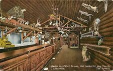 1910s Postcard; Interior Log Cabin Saloon, San Francisco CA Taxidermy Unposted