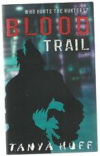 Blood Trail Tanya Huff Orbit 2008 Reprint Paperback Edition Novel Good Condition