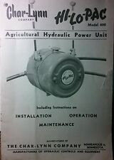 Char-Lynn PTO Hydraulic Pump Hi-Lo-Pac Tractor Owner, Parts & Service Manual 20p