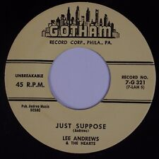 LEE ANDREWS & HEARTS: Just Suppose / It's Me GOTHAM Doo Wop RE 45 NM-
