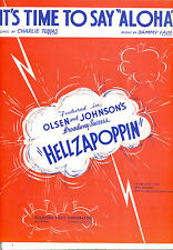 "Hellzapoppin' Show Sheet Music ""It's Time To Say Aloha"" Olsen & Johnson"
