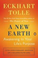 New Earth : Awakening to Your Life's Purpose by Tolle, Eckhart