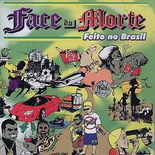 NEW - Feito No Brasil by Face Da Morte