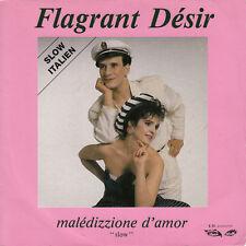 "Flagrant Désir 7"" Maledizzione D'Amor - France"