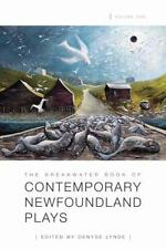 The Breakwater Book of Contemporary Newfoundland Plays Vol. 1 (2012, Paperback)