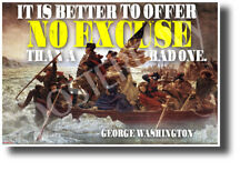 It is Better to Offer No Excuse Than a Bad One - George Washington POSTER cm1296