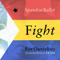 Spandau Ballet : Fight For Ourselves  Extended Remix : 12 Inch 3 Track Vinyl