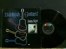 ANITA KERR  Hallelujah Guitars!   LP    Xian  fem vox  Word label    Great!
