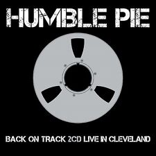 HUMBLE PIE - BACK ON THE TRACK (EXPANDED 2CD EDITION)LIVE IN CLEVELAND 2 CD NEUF
