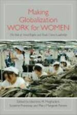 Making Globalization Work for Women: The Role of Social Rights and Trade Union L
