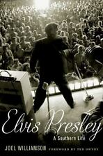 Elvis Presley: A Southern Life by Joel Williamson (English) Hardcover Book