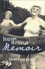 NEW - You Can Write a Memoir by Susan Carol Hauser