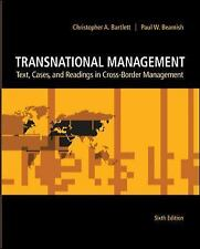 Transnational Management : Text, Cases and Readings in Cross-Border Management …