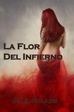 La Flor Del Infierno by Gael Solano (2014, Paperback)