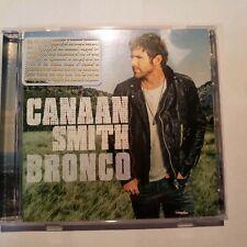 Bronco by Canaan Smith (CD, Aug-2015, Mercury Nashville)