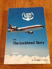 L-1011 TriStar and the The Lockheed Story