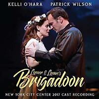Brigadoon (New York City Center 2017 Cast Recording) - Alan Jay Lerner  (NEW CD)