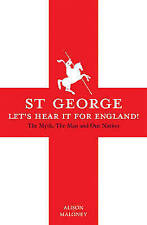 St George Let's Hear it for England! by Maloney,, Excellent, Books, mon000010342
