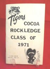 1981 Cocoa Rockledge Class of 1971: 10 Year Reunion June 20th - 21st, Florida