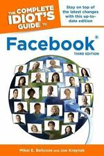 The Complete Idiot's Guide to Facebook, 3E (Complete Idiot's Guides (Computers))