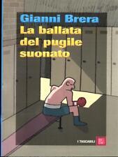 LA BALLATA DEL PUGILE SUONATO  GIANNI BRERA BCDE 2007 I TASCABILI