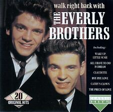 THE EVERLY BROTHERS : WALK RIGHT BACK WITH - 20 ORIGINAL HITS / CD - TOP-ZUSTAND