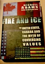 Fire and Ice, Michael Adams  (Hardcover)