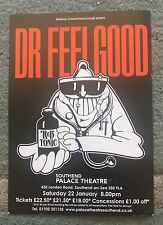 Dr Feelgood Southend Palace Theatre A5 Gig Flyer Saturday 22nd January