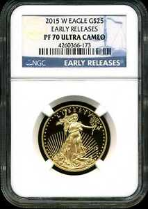 2015-W $25 Proof Gold American Eagle PF70UCAM NGC 4260366-173 Early Releases