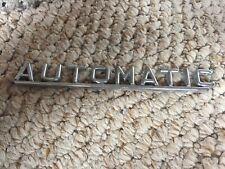Bmw E28 E30 E36 AUTOMATIC badge Metal