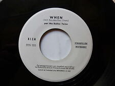 test pressing KALIN TWINS ( KALINS TWINS sur label ) When PPN225 MONO FACE
