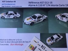 NEW DECAL CALCA 1 43 ALPINE RENAULT A 110 N°174 Rally WRC MONTE CARLO 1977