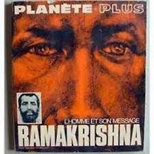 RAMAKRISHNA – l'Homme et son message - Spiritualité Philosophie Bouddhisme