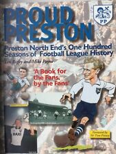 PROUD PRESTON PNE's 100 YEARS OF FOOTBALL LEAGUE HISTORY (RIGBY) 1999 -VERY GOOD