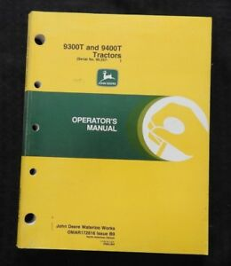 ORIGINAL JOHN DEERE 9300T 9400T OPERATORS MANUAL BEFORE SERIAL # 90,257 MINTY
