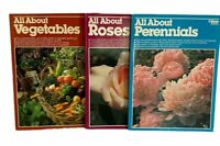 Lot Of 3 Books All About Vegetables All About Roses All About Parennials Ortho