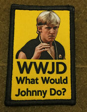 Karate Kid WWJD What would Johnny Do? Morale Military Tactical Army Badge Hook