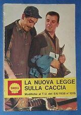 38677 Shell Italiana - La nuova legge sulla caccia - 1967