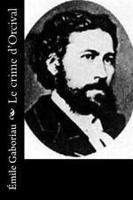Le Crime D'Orcival by Émile Gaboriau (2016, Paperback)
