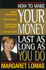 How to Make Your Money Last as Long as You Do: By Margaret Lomas
