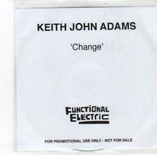 (DJ766) Keith John Adams, Change - 2012 DJ CD