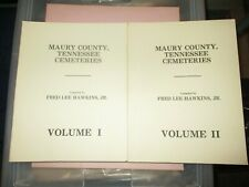 Maury County, Tennessee Cemeteries Volumes 1 & 2 - by Fred Lee Hawkins, Jr