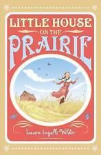 Wilder, Laura Ingalls, Little House on the Prairie (The Little House on the Prai