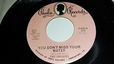 """THE UNIQUES You Don't Miss Your Water  / How Lucky PAULA 313 GARAGE ROCK 45 7"""""""